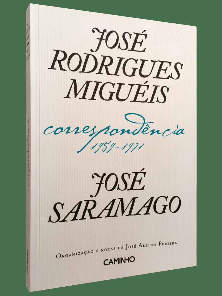 José Rodrigues Miguéis e José Saramago – Correspondência