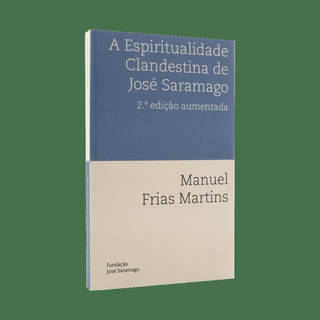 The Clandestine Spirituality of José Saramago