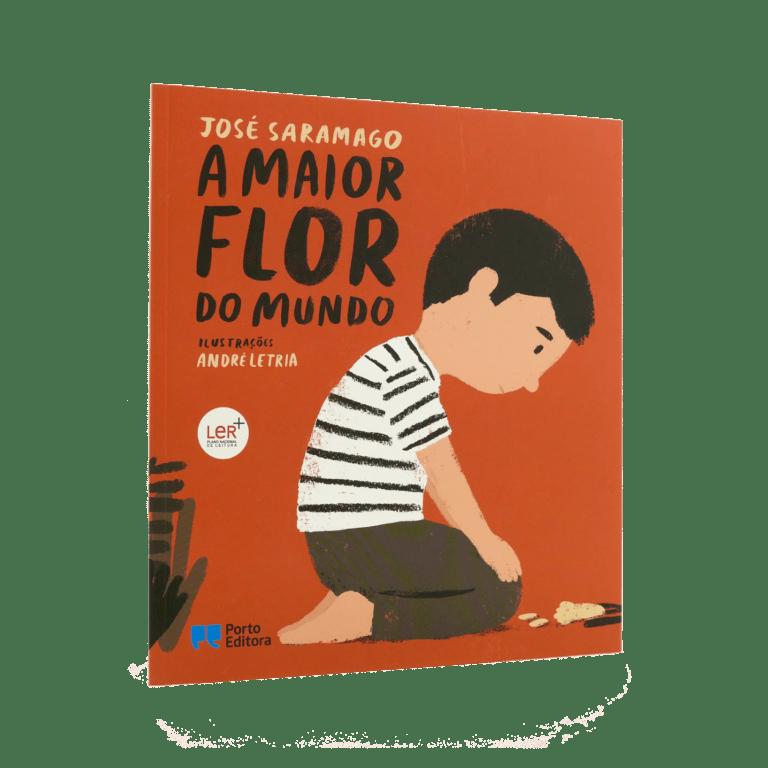 A maior flor do mundo - Ilustrações de André Letria